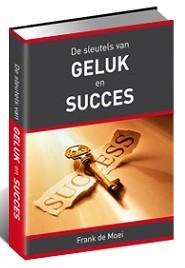 Die Schlüssel zu Glück und Erfolg