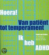 Boek'Hoera ik heb ADHD, van patient tot temperament!'