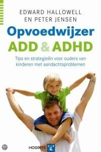 Boek'Opvoedwijzer ADD & ADHD'