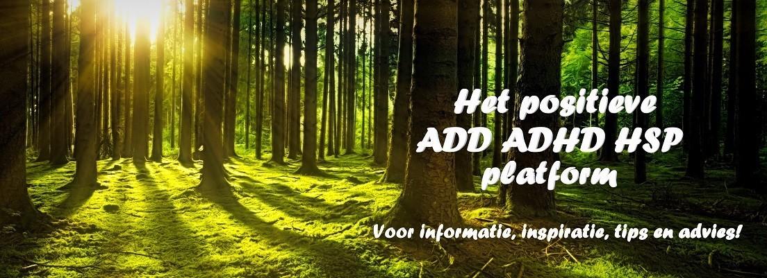 ADD ADHD HSP positief